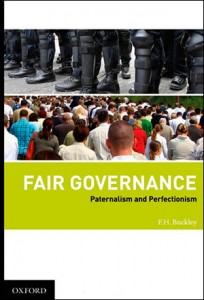 Fair Governance: Paternalism and Perfectionism