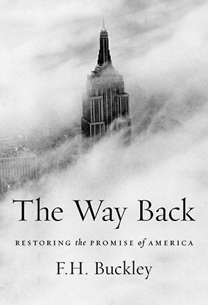 The Way Back: Restoring the Promise of America